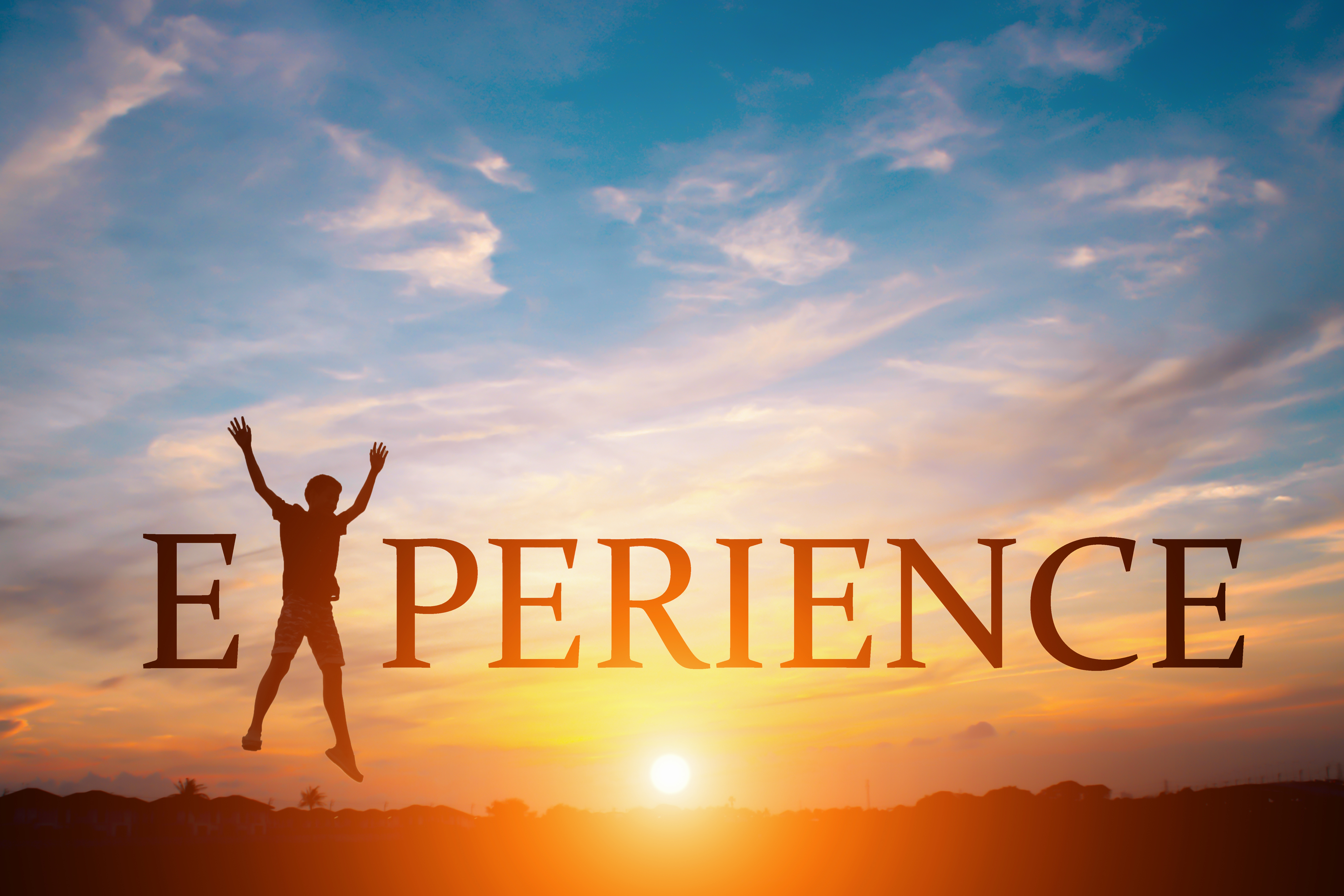 The Experience Changes Us