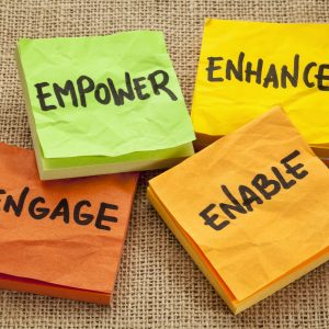 Empower, Enhance, Engage and Enable
